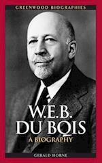 W.E.B. Du Bois af Gerald Horne