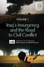 Iraq's Insurgency and the Road to Civil Conflict [2 Volumes] af Emma Davies, Anthony H. Cordesman