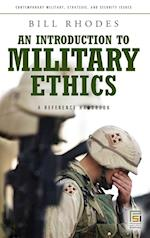 An Introduction to Military Ethics af Bill Rhodes