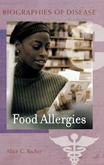 Food Allergies (Biographies of Disease)