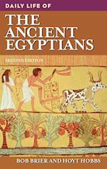 Daily Life of the Ancient Egyptians (Daily Life Through History)