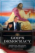 God's Democracy: American Religion after September 11 af Emilio Gentile