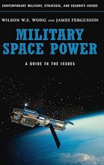 Military Space Power af James Fergusson