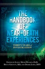 Handbook of Near-Death Experiences, The: Thirty Years of Investigation (Non-series)