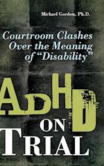 ADHD on Trial