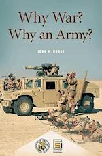 Why War? Why an Army? af John M. House