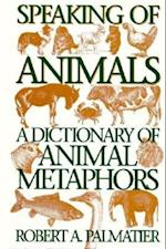 Speaking of Animals: A Dictionary of Animal Metaphors (Non-series)