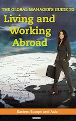 The Global Manager's Guide to Living and Working Abroad