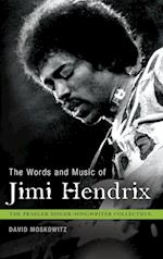 The Words and Music of Jimi Hendrix (The Praeger Singer-songwriter Collection)