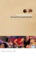 The Essential Guide to Overcoming Avoidant Personality Disorder