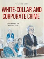 White-Collar and Corporate Crime (Documentary and Reference Guides)