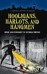 Hooligans, Harlots, and Hangmen