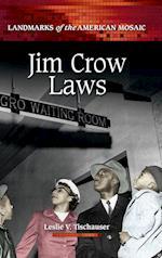 Jim Crow Laws (Landmarks of the American Mosaic)