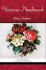 Victorian Needlework (Victorian Life and Times)