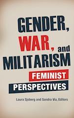 Gender, War, and Militarism