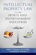 Intellectual Property Law in the Sports and Entertainment Industries