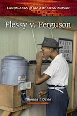 Plessy v. Ferguson af Thomas J. Davis Ph.D.