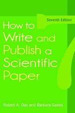 How to Write and Publish a Scientific Paper af Barbara Gastel, Robert A. Day