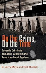 Do the Crime, Do the Time