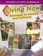 Living Now Student Activity Workbook