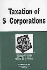 Taxation of S Corporations in a Nutshell af Douglas Kahn