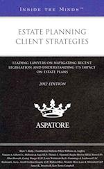 Estate Planning Client Strategies (Inside the Minds)