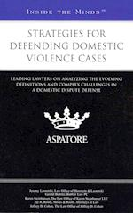 Strategies for Defending Domestic Violence Cases (Inside the Minds)