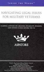 Navigating Legal Issues for Military Veterans (Inside the Minds)