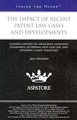 The Impact of Recent Patent Law Cases and Developments af Thomas Reuters