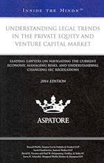 Understanding Legal Trends in the Private Equity and Venture Capital Market (Inside the Minds)