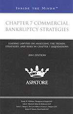 Chapter 7 Commercial Bankruptcy Strategies (Inside the Minds)