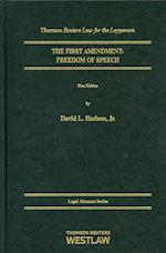 The First Amendment Freedom of Speech (Legal Almanac Series)
