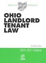 Ohio Landlord Tenant Law 2014-2015 (OHIO LANDLORD TENANT LAW)