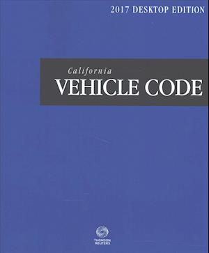 Bog, paperback California Vehicle Code 2017 af Thomson Reuters