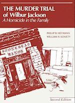 Murder Trial of Wilbur Jackson (Criminal Justice S)