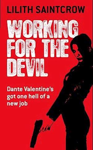 Bog, paperback Working for the Devil af Lilith Saintcrow