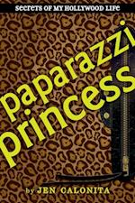 Paparazzi Princess (Secrets of My Hollywood Life)