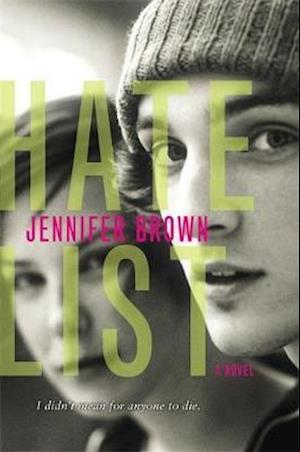 Bog, paperback Hate List af Jennifer Brown