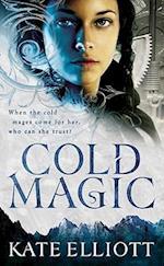 Cold Magic af Kate Elliott
