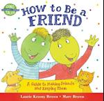 How to Be a Friend (Dino Life Guides for Families)