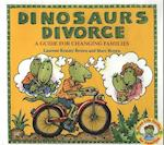 Dinosaurs Divorce! (Dino Life Guides for Families)