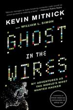 Ghost in the Wires af Kevin Mitnick
