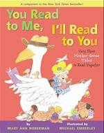 You Read to Me, I'll Read to You: Very Short Mother Goose Tales to Read Together (You Read to Me)