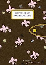 Secrets of My Hollywood Life (Secrets of My Hollywood Life)