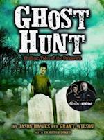 Ghost Hunt af Cameron Dokey, Jason Hawes, Grant Wilson