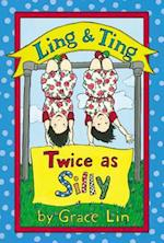 Ling & Ting Twice As Silly (Ling and Ting)