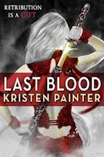 Last Blood (House of Comarrt)