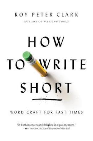 Bog paperback How to Write Short af Roy Peter Clark