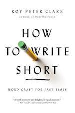 How to Write Short af Roy Peter Clark