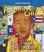 Radiant Child (Americas Award for Childrens and Young Adult Literature Commended)